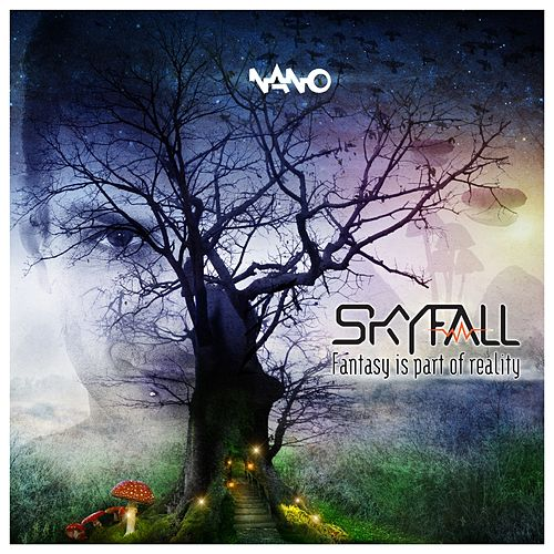 Fantasy Is Part Of Reality - EP by Skyfall