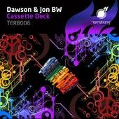 Cassette Deck by Dawson