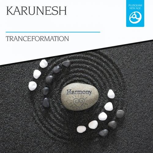 Tranceformation by Karunesh