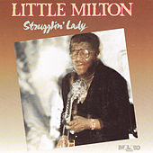 Strugglin' Lady by Little Milton