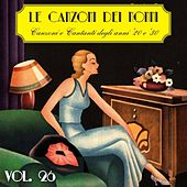 Le canzoni dei nonni, Vol. 26 (Canzoni e cantanti degli anni '20 e '30) by Various Artists