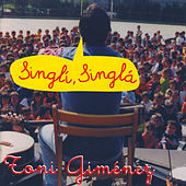 Singlí, Singlá. Canciones Infantiles de Animación 2 by Toni Giménez