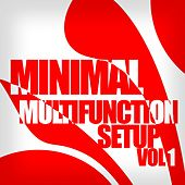 Minimal Multifunction Setup, Vol. 1 - EP by Various Artists