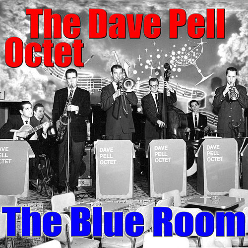 The Blue Room by Dave Pell