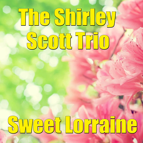 Sweet Lorraine by Shirley Scott