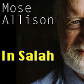 In Salah by Mose Allison