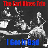 I Got It Bad by Earl Fatha Hines