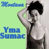 Montana by Yma Sumac