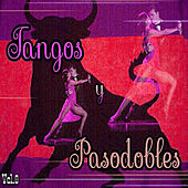 Tangos y Pasodobles, Vol. 8 by Various Artists