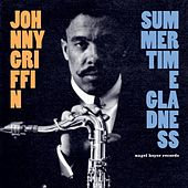 Summertime Gladness by Johnny Griffin