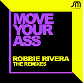 Move Your Ass (Remixes) by Ivan Robles