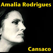 Cansaco by Amalia Rodrigues