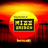 Sing the Best of Miss Saigon by Hazzah! Karaoke