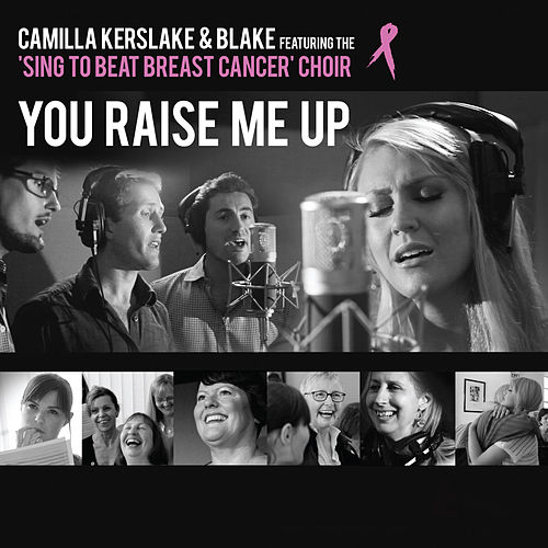 You Raise Me Up by Blake