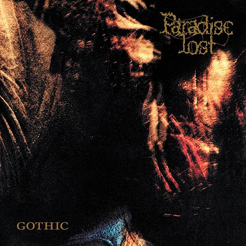 Gothic [Bonus Tracks] by Paradise Lost