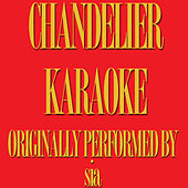 Chandelier (Karaoke Version) by Music Factory
