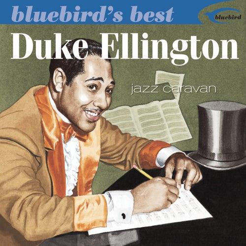Bluebird's Best: Jazz Caravan by Duke Ellington