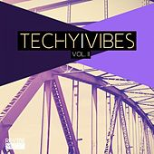 Techy Vibes Vol. 2 by Various Artists