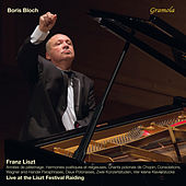 Liszt: Piano Works (Live) by Boris Bloch