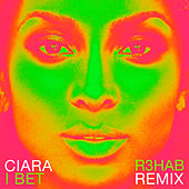 I Bet (R3hab Remix) by Ciara