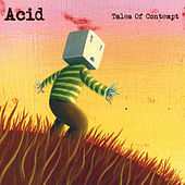 Tales Of Contempt by The Acid