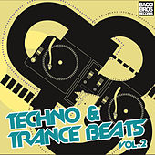 Techno & Trance Beats - Vol. 2 by Various Artists