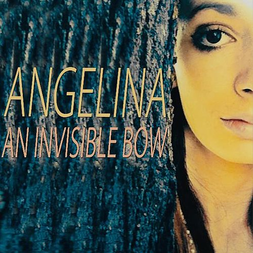 An Invisible Bow (feat. Binary Vision) by Angelina