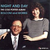 Night and Day: The Cole Porter Album by Bolcom & Morris