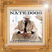 A Tribute to The King of G-Funk (Deluxe Version) by Nate Dogg