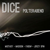 Polterabend by Dice
