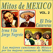 Mitos de México Vol. 2 by Various Artists