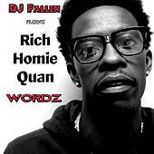 Words by Rich Homie Quan