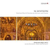 La Serenissima by Various Artists