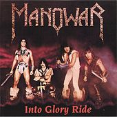 Into Glory Ride by Manowar