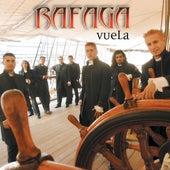 Vuela by Ráfaga