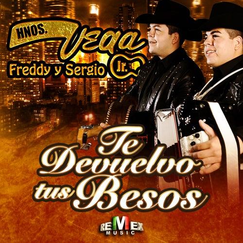 Te Devuelvo Tus Besos by Hermanos Vega JR