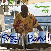 Steel Band! Summer Hits by Various Artists