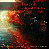 The Best of Mussorgksy, Kodaly and Prokofiev by Various Artists