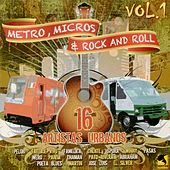 Metro Micros y Rock and Roll, Vol. 1 by Various Artists