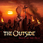 Dawn of the Deaf by Outside