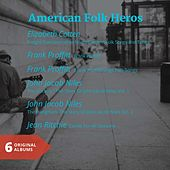 American Folk Heros (6 Original Albums) by Various Artists
