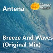 Breeze & Waves by Antena