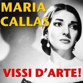 Vissi d'arte! by Maria Callas