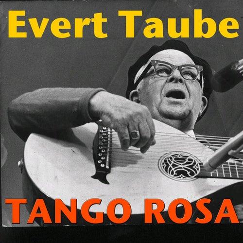 Tango Rosa by Evert Taube