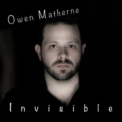 Invisible by Owen