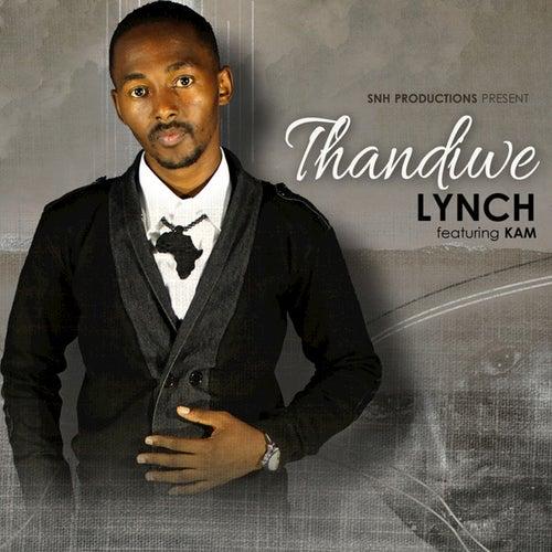 Thandiwe (feat. Kam) - Single by Lynch