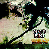 Recollection by Half Pint