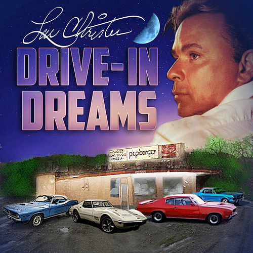 Drive in Dreams - Single by Lou Christie