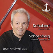 Schubert: Sonate No. 23 - Schoenberg: Six Petites Pièces by Jean Angliviel