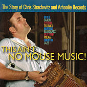This Ain't No Mouse Music!: A Soundtrack by Various Artists